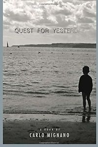Quest' for yesterday