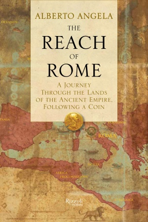 The Reach Of Rome Libro
