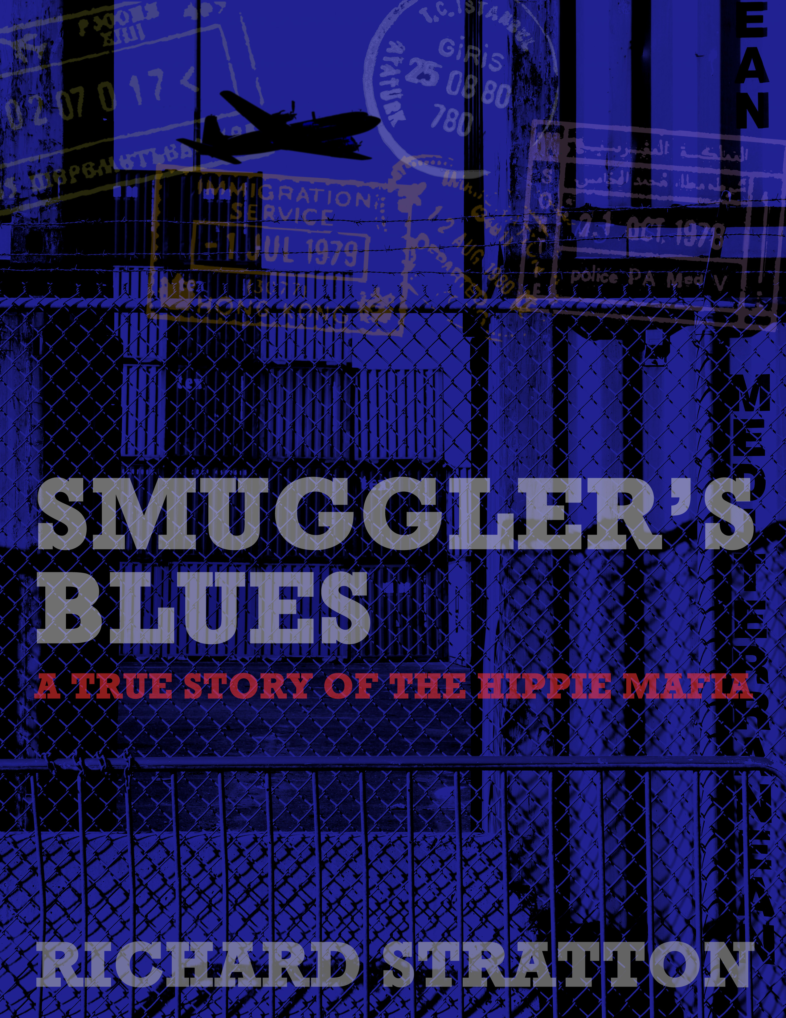 La copertina di Smuggler's Blues, di Richard Stratton.